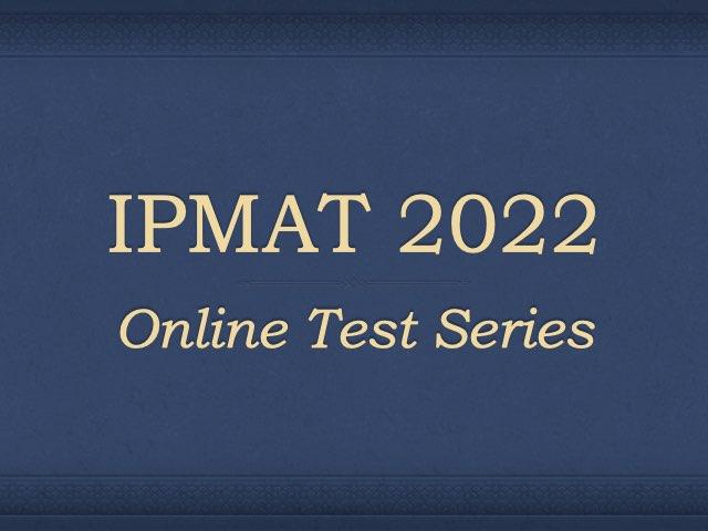 IPMAT Test Series 2022